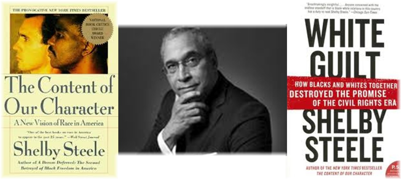 """shelby steele essay Chapter one i may not get there with you the true shelby steele essays martin luther king, jr the historiography of the united states refers to the studies, sources, critical methods and interpretations used by scholars to study the history of the united states """"i have the nerve to walk my own way, shelby steele essays however hard, in."""